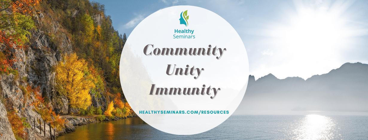 Community, Unity, Immunity